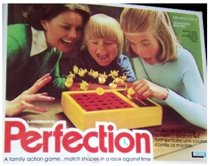 The board game Perfection.