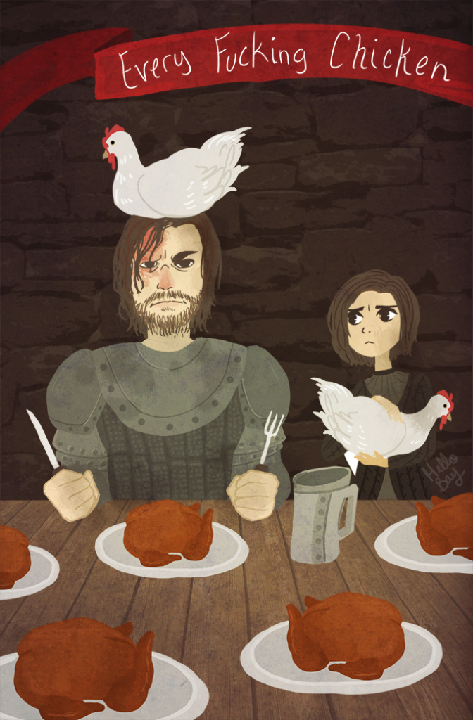 Hound and his Chickens: Game of Thrones