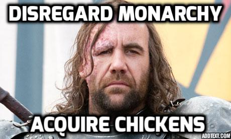 The Hound and his Chickens: Game of Thrones