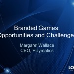 LOGIN 2014: Branded Games Opportunities and Challenges