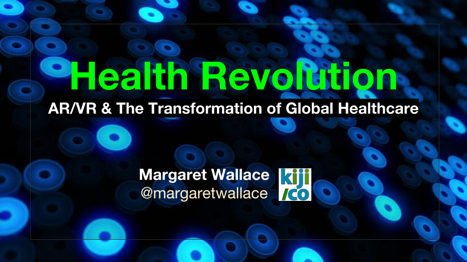 Health Revolution: AR/VR & The Transformation of Global Healthcare